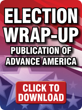 Election Wrap-Up Publication of Advance America