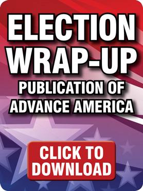 Election Wrap-Up Publication of Advance America
