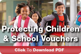 Protecting Children and School Vouchers